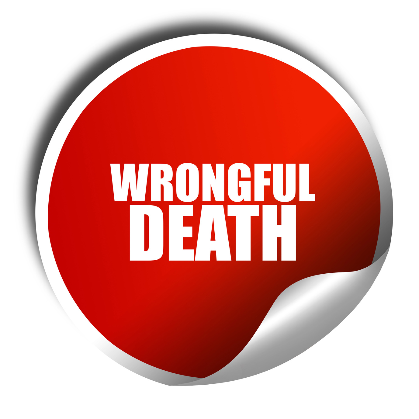 wrongful death 3D red sticker and if you need a skilled wrongful death attorney look for one in Clayton Township